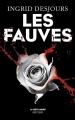 Couverture Les fauves Editions Robert Laffont (La bête noire) 2015