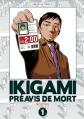Couverture Ikigami : Préavis de mort, double, tome 1 Editions Kazé (Seinen) 2015