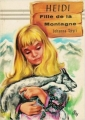 Couverture Heidi /  Heidi, fille de la montagne Editions Hemma (Livre club jeunesse) 1983