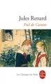 Couverture Poil de carotte Editions Le Livre de Poche (Les Classiques de Poche) 2004
