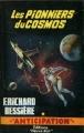 Couverture Les Pionniers du cosmos Editions Fleuve (Noir - Anticipation) 1965