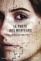 Couverture Le pacte des menteurs Editions Denoël (Suspense) 2015