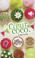 Couverture Les filles au chocolat, tome 4 : Coeur coco Editions Pocket (Jeunesse - Best seller) 2015