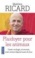 Couverture Plaidoyer pour les animaux Editions Pocket (Evolution) 2015