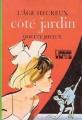 Couverture L'Âge heureux : Côté jardin Editions Hachette (Bibliothèque Verte) 1975