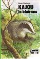 Couverture Kajou le blaireau Editions Hachette (Bibliothèque Verte) 1978