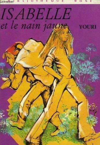 Couverture Isabelle et le nain jaune