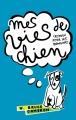 Couverture Mes vies de chien (roman pour les humains) / Mes vies de chien Editions Hachette 2013