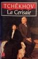 Couverture La cerisaie Editions Le Livre de Poche 1991