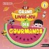 Couverture Le grand livre-jeu des gourmands Editions Nathan 2015