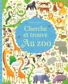 Couverture Cherche et trouve au zoo Editions Usborne 2015