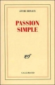 Couverture Passion simple Editions Gallimard  (Blanche) 1991