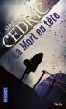 Couverture La mort en tête Editions Pocket (Thriller) 2015