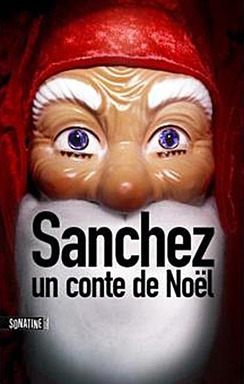 Couverture Sanchez : Un conte de Noël
