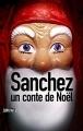 Couverture Sanchez : Un conte de Noël Editions Sonatine 2015