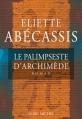 Couverture Le palimpseste d'Archimède Editions Albin Michel 2013