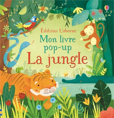 Couverture Mon livre pop-up : la jungle