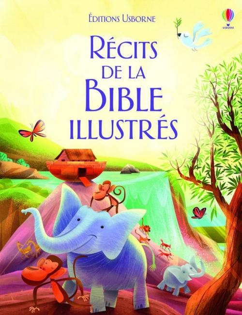 Couverture Les récits de la Bible illustrés