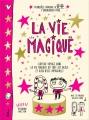 Couverture La vie magique Editions Nathan 2015