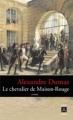 Couverture Le Chevalier de Maison-Rouge Editions Archipoche 2015
