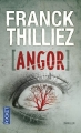 Couverture Franck Sharko & Lucie Hennebelle, tome 4 : Angor Editions Pocket (Thriller) 2015