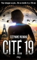 Couverture Cité 19, tome 1 Editions Pocket (Jeunesse) 2015