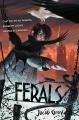 Couverture Le monde des Ferals, tome 1 Editions HarperCollins 2015