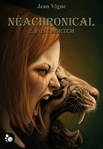Couverture Néachronical, tome 2 : Post Mortem