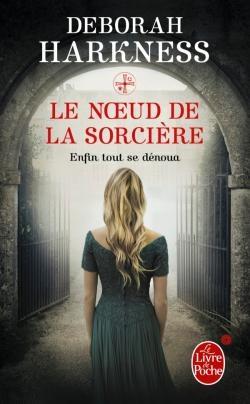Couverture Le Livre perdu des sortilèges, tome 3 : Le Noeud de la sorcière