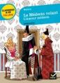 Couverture Le Médecin volant, L'Amour médecin Editions Hatier (Classiques & cie - Collège) 2012