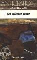 Couverture Les Maîtres verts Editions Fleuve (Noir - Anticipation) 1978