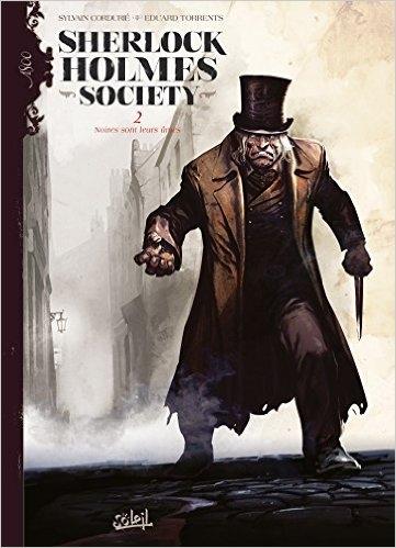Couverture Sherlock Holmes Society, tome 2 : Noires sont leurs âmes
