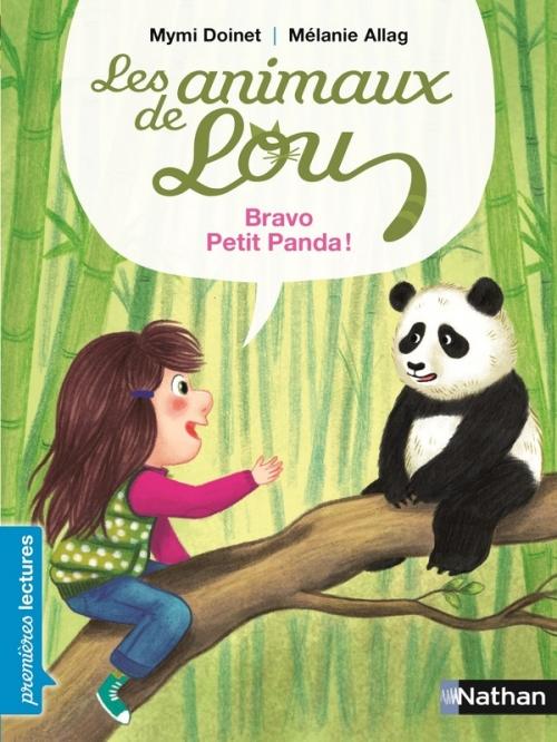 Couverture Les animaux de Lou : Bravo, petit Panda !