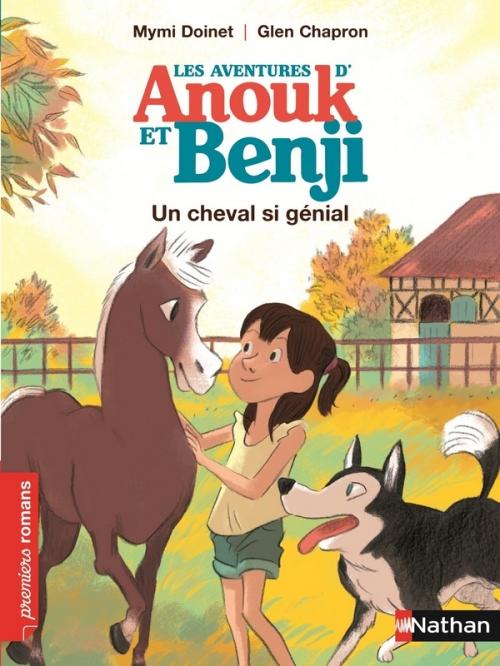 Couverture Les aventures d'Anouk et Benji : Un cheval si génial