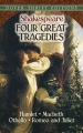 Couverture Four Great Tragedies: Hamlet, Macbeth, Othello, Romeo and Juliet Editions Dover Thrift 2013
