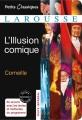 Couverture L'illusion comique Editions Larousse (Petits classiques) 2006