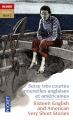 Couverture Seize très courtes nouvelles anglaises et américaines, tome 2 Editions Pocket (Bilingue) 2015