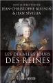 Couverture Les derniers jours des reines Editions Perrin 2015