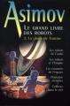 Couverture Le Grand Livre des robots, tome 2 : La Gloire de Trantor Editions France Loisirs 1999