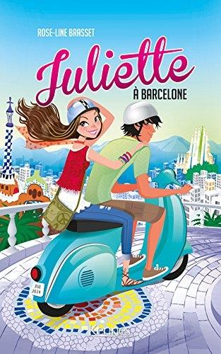 Couverture Juliette, tome 02 : Juliette à Barcelone