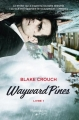 Couverture Wayward Pines, tome 1 Editions Flammarion Québec 2015