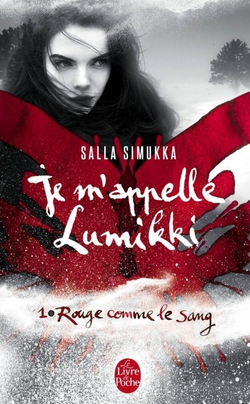 Couverture Je m'appelle Lumikki, tome 1 : Rouge comme le sang