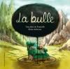Couverture La bulle Editions Gallimard  (Jeunesse) 2015