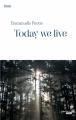 Couverture Today we live / La petite fille et le SS Editions Le Cherche Midi (Roman) 2015