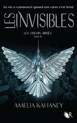 Couverture Les coeurs brisés, tome 2 : Les invisibles