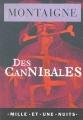 Couverture Des cannibales Editions Mille et une nuits 2015