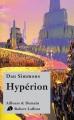Couverture Hypérion, tome 1 Editions Robert Laffont (Ailleurs & demain) 2011