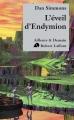 Couverture Cantos d'Hypérion, intégrale, tome 4 : L'éveil d'Endymion Editions Robert Laffont (Ailleurs & demain) 2012