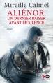 Couverture Aliénor, tome 3 : Un dernier baiser avant le silence Editions XO 2015