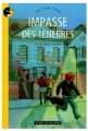 Couverture Impasse des ténèbres Editions Actes Sud (Junior) 2005